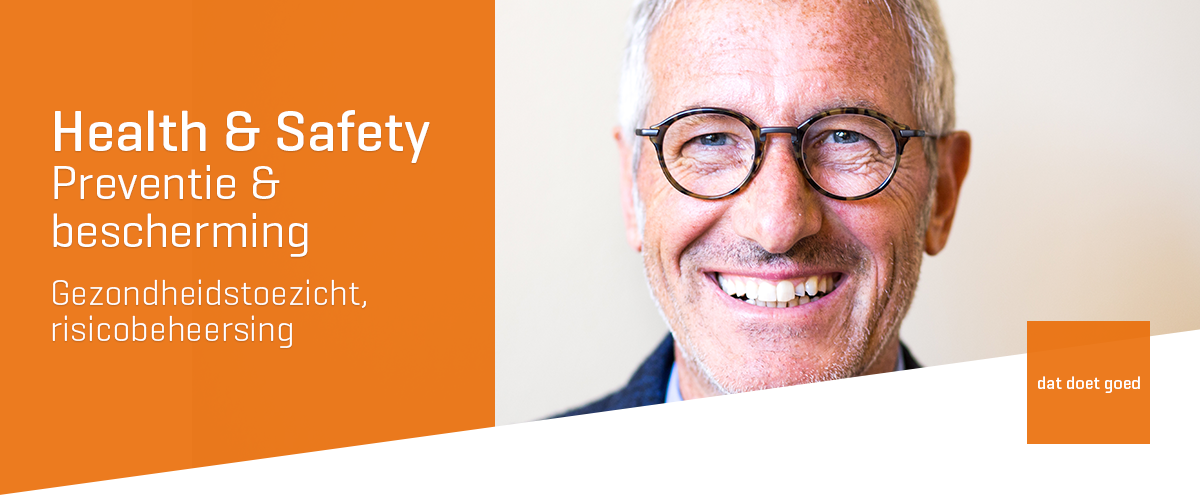 Health & Safety, preventie en bescherming op het werk, gezondheidstoezicht en risicobeheersing